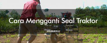 Cara Mengganti Seal Traktor